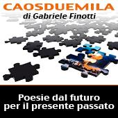 Caosduemila - poesie dal futuro per il presente passato – anno 2008